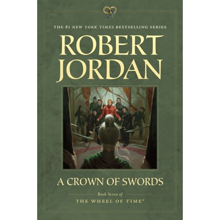 A Crown of Swords : Book Seven of 'The Wheel of Time'