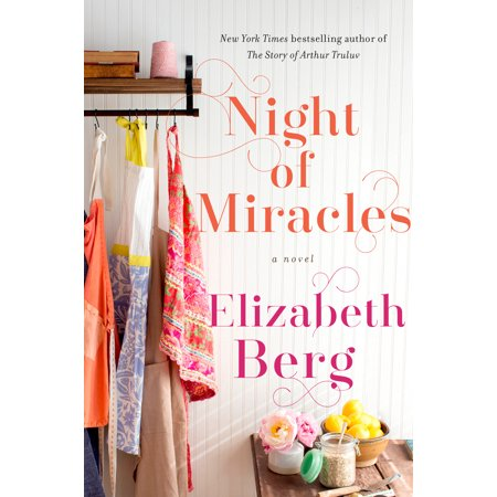 Elizabeth Berry (Night of Miracles : A Novel)