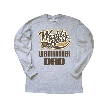 Breed Weimaraner T-shirt - Weimaraner Dad (Worlds Best) Dog Breed Long Sleeve T-Shirt