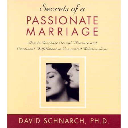 Secret Passionate Kisses (Secrets of a Passionate Marriage : How to Increase Sexual Pleasure and Emotional Fulfillment in Committed Relationships)