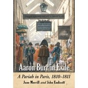 Aaron Burr in Exile - eBook