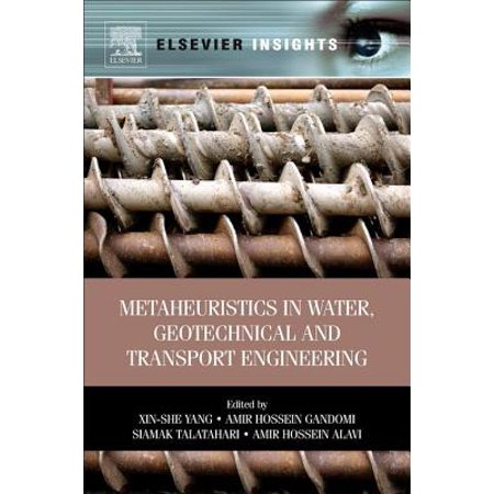 Metaheuristics in Water, Geotechnical and Transport Engineering - eBook