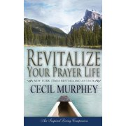 Revitalize Your Prayer Life
