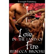Love in the Land of Fire - eBook