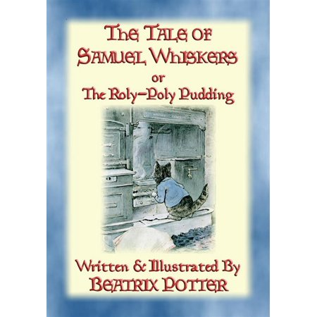 THE TALE OF SAMUEL WHISKERS or The Roly-Poly Pudding - eBook](Rabbit Whiskers)