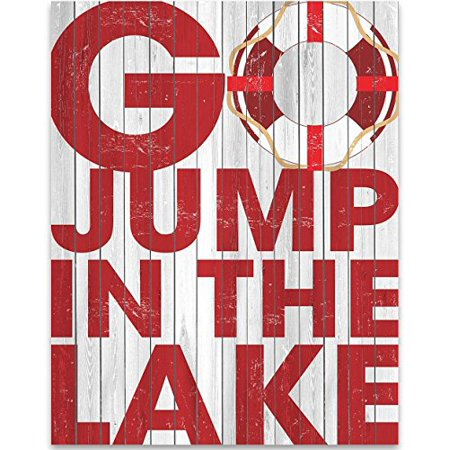 Go Jump In The Lake - Lake House Sign - 11x14 Unframed Typography Art Print - Great Lake House Decor ()
