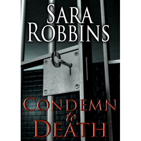 Condemn to Death (Aspen Valley Sisters Series Book 2) -