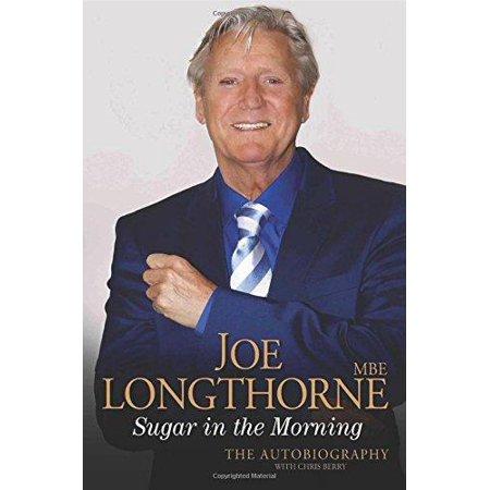 Joe Longthorne  Sugar In The Morning  Paperback