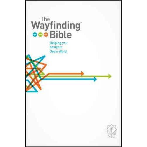 The Wayfinding Bible: New Living Translation