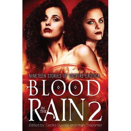 Blood in the Rain 2 : Nineteen Stories of Vampire - Vampire Stories