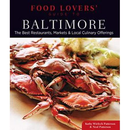 Food lovers' guide to® baltimore ebook walmart. Com.