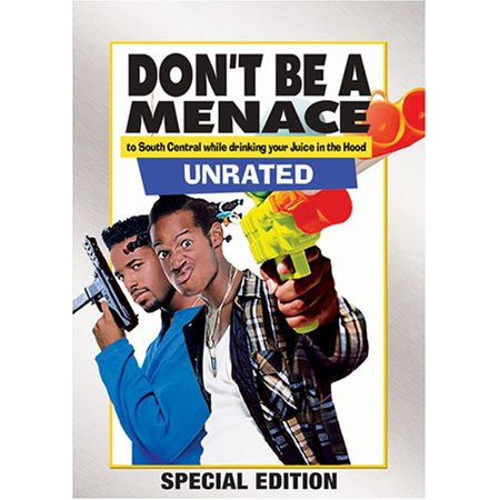 Don't Be a Menace to South Central While Drinking Your Juice in the (Loc Dog Don T Be A Menace)