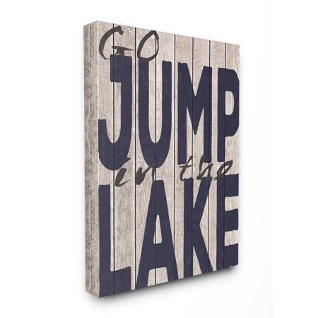 The Stupell Home Decor Collection Go Jump In The Lake Country Typography Navy Stretched Canvas Wall Art, 16 x 1.5 x 20 Collection 16' Wide Wall