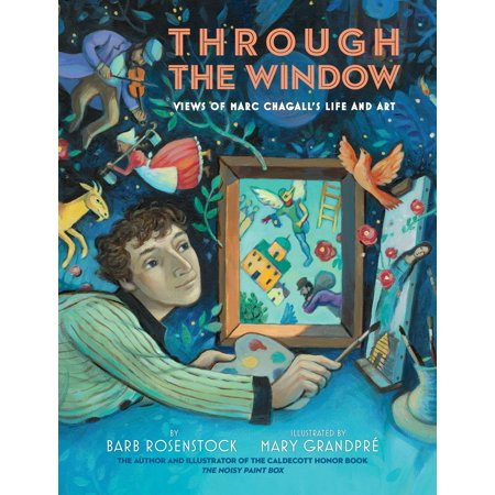 Through the Window: Views of Marc Chagall's Life and Art (Hardcover)