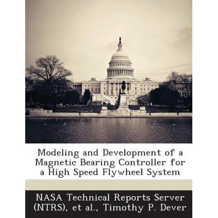 High Speed Bearing (Modeling and Development of a Magnetic Bearing Controller for a High Speed Flywheel)