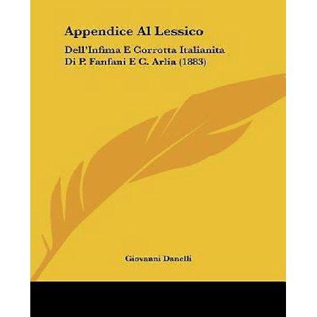 Appendice Al Lessico: Dell'infima E Corrotta Italianita Di P. Fanfani E C. Arlia (1883) - image 1 de 1