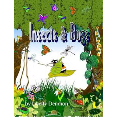 Insects & Bugs by Liberty Dendron - eBook