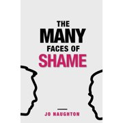 The Many Faces of Shame (Paperback)