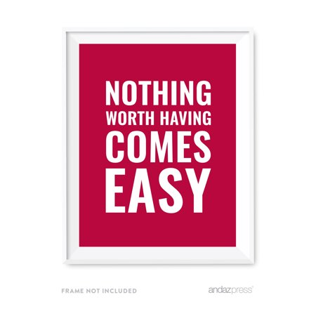 The Office Halloween Quotes (Nothing Worth Having Comes Easy Motivational Wall Art, Inspirational Quotes for Home)