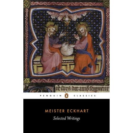 Selected Writings (Eckhart, Meister) (Best Of Meister Eckhart)