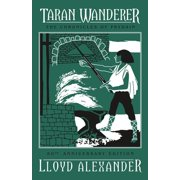 Taran Wanderer : The Chronicles of Prydain, Book 4 (50th Anniversary Edition)