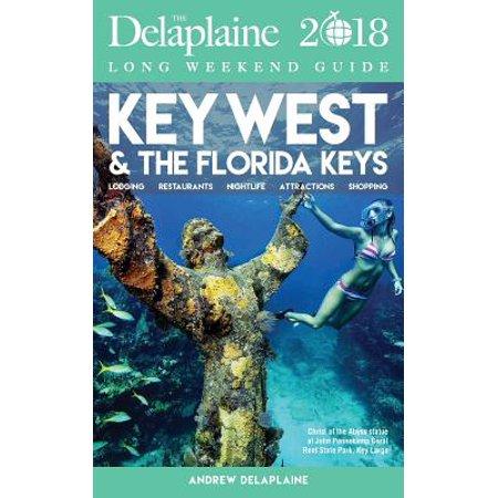 Key West & the Florida Keys - The Delaplaine 2018 Long Weekend (Best Fishing In Key West Florida)