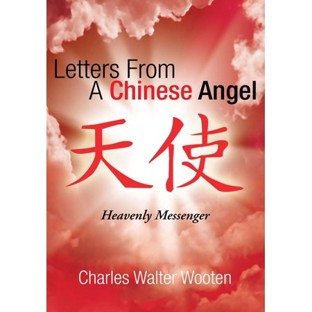 Letters from a Chinese Angel - eBook](Chinese Letters Az)