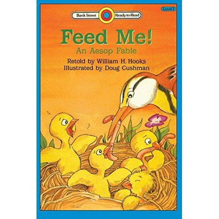 Feed Me  An Aesop Fable