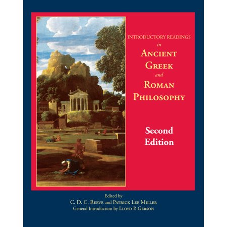 Introductory Readings in Ancient Greek and Roman (Introductory Readings In Ancient Greek And Roman Philosophy)