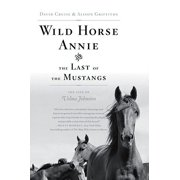 Wild Horse Annie and the Last of the Mustangs - eBook