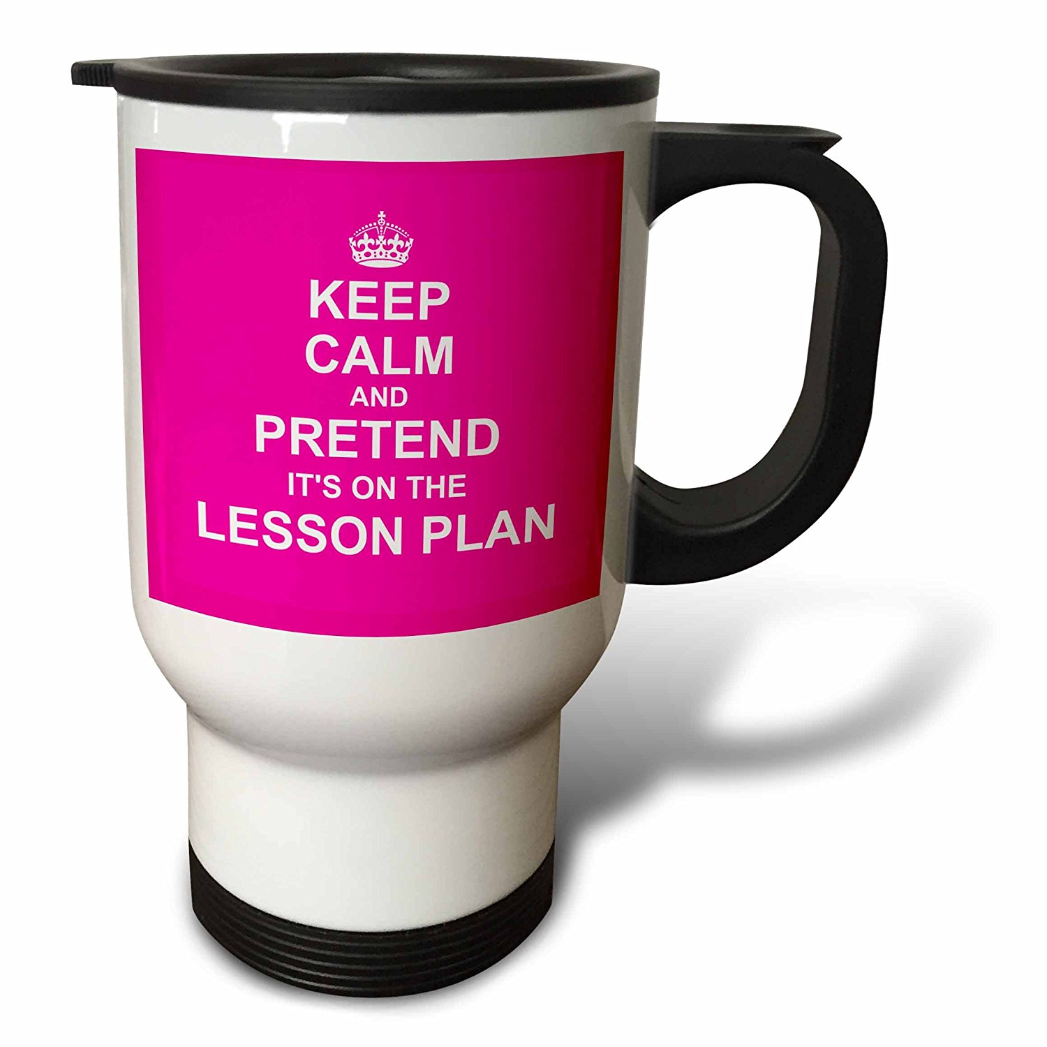 3dRose Hot Pink Keep Calm and Pretend its on the Lesson Plan fun teacher gift, Travel Mug, 14oz, Stainless Steel