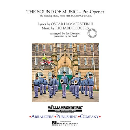 - Arrangers The Sound of Music (Pre-opener) (Includes: The Sound of Music) Marching Band Level 3 by Jay Dawson
