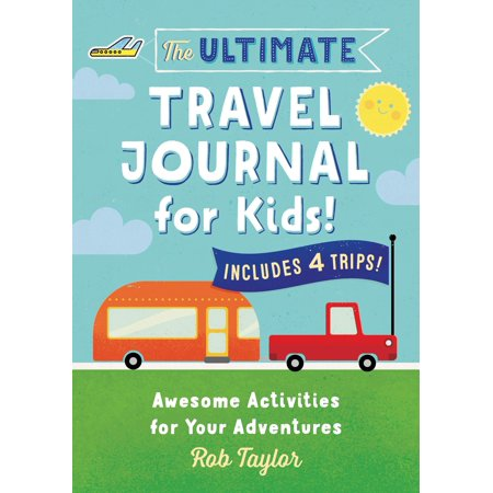 The Ultimate Travel Journal for Kids : Awesome Activities for Your Adventures - Halloween Activities For Kids At Home