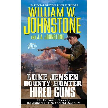 Luke Jensen Bounty Hunter: Hired Guns (Series #8) (Paperback)