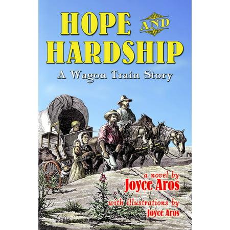 Hope and Hardship; A Wagon Train Story - eBook](New Hope Halloween Train)