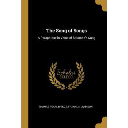 The Song of Songs: A Paraphrase in Verse of Solomon's Song Paperback