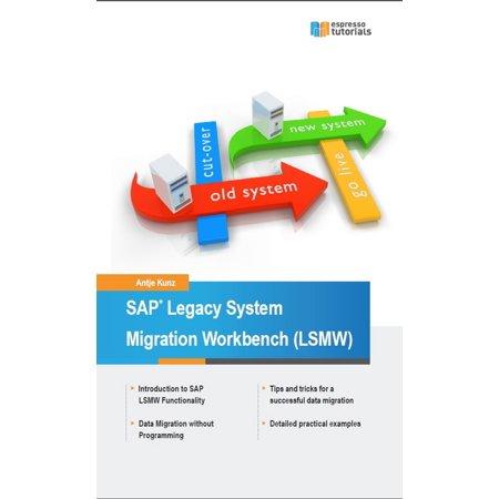 SAP Legacy System Migration Workbench (LSMW) -