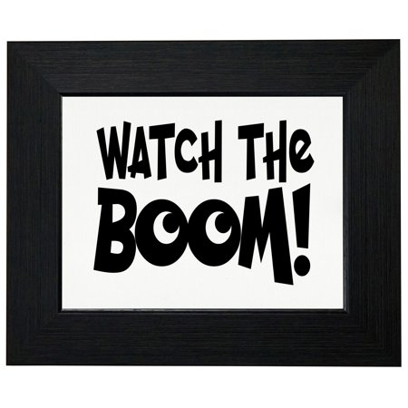 Watch The Boom! - Trendy Large Text Graphic Framed Print Poster Wall or Desk Mount Options
