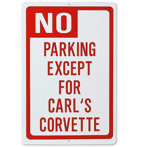Personalized No Parking Car Sign