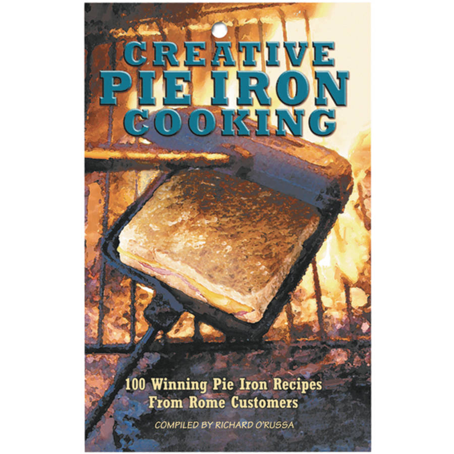 Rome 2011 Creative Pie Iron Cookbook by Rome Industries Inc