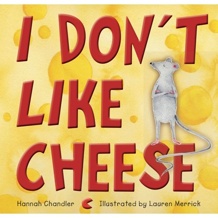 I Don't Like Cheese - eBook (Name A Type Of Cheese American Like The Best)