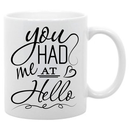 You Had Me At Hello Valentine's Day Coffee Mug 11oz](Cheap Mugs Bulk)