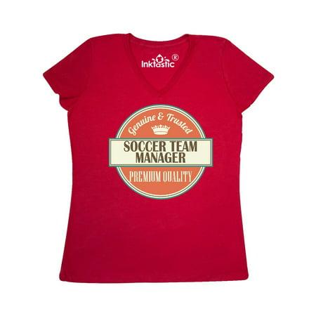 Soccer Team Manager Funny Gift Idea Women's V-Neck - Soccer Team Gifts