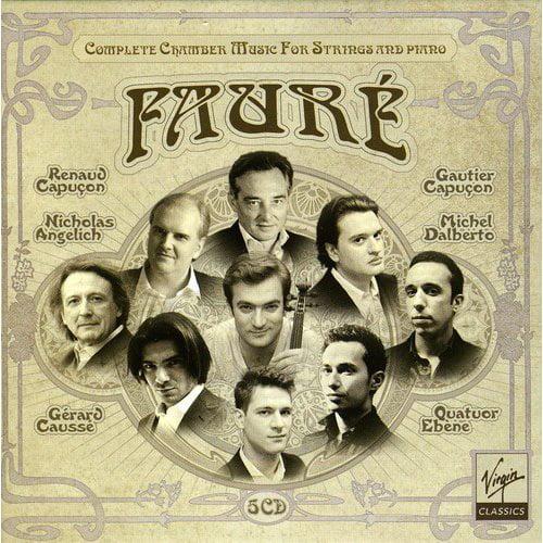 Faure: Complete Chamber Music For Strings & / Var