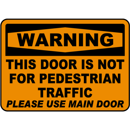 Traffic Signs - Not For Pedestrian Traffic Sign 12 x 18 Aluminum Sign Street Weather Approved Sign 0.04 Thickness