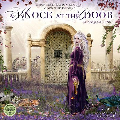 Knock At The Door 2017 Calendar Fantasy Art Calendar