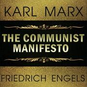 Karl Marx, Friedrich Engels - the Communist Manifesto - Audiobook