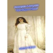 "Summarized & Analyzed: ""The Woman in White"" - eBook"