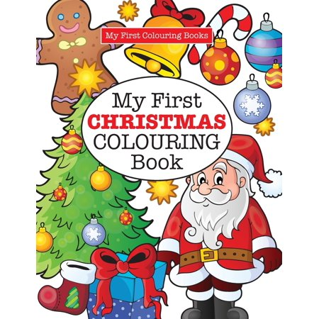 My First CHRISTMAS Colouring Book ( Crazy Colouring For Kids) (Paperback) ()