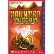The Haunted Museum #4: The Cursed Scarab - eBook